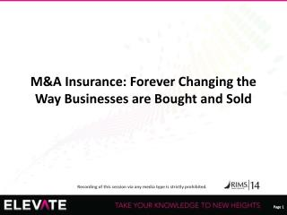 M&A Insurance: Forever Changing the Way Businesses are Bought and Sold