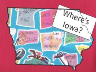 Where's Iowa?