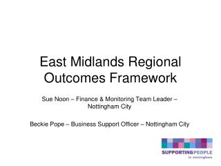 East Midlands Regional Outcomes Framework