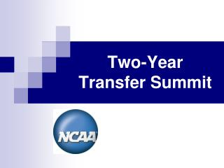 Two-Year Transfer Summit