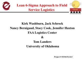 Lean 6-Sigma Approach to Field Service Logistics