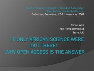 IF ONLY  AfricaN  science were out there!    Why open access is the answer