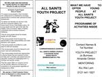 WE WELCOME AND ENCOURAGE                            ALL YOUNG PEOPLE TO TAKE PART IN PROJECTS AND ACTIVITIES