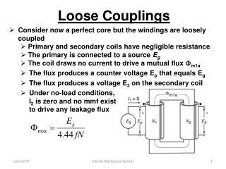 Loose Couplings