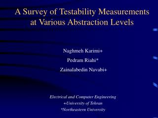 A Survey of Testability Measurements  at Various Abstraction Levels