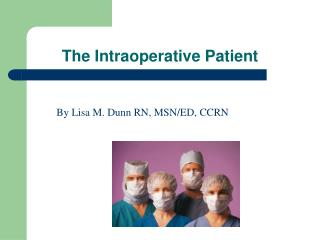 The Intraoperative Patient