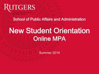 School of Public Affairs and Administration   New Student Orientation Online MPA