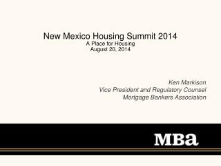 New Mexico Housing Summit 2014 A Place for Housing  August 20, 2014