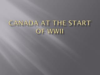 Canada at the start of WWII