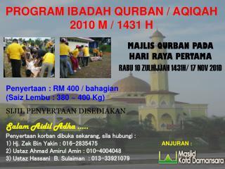 PROGRAM IBADAH QURBAN / AQIQAH 2010 M / 1431 H