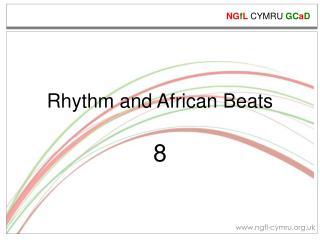 Rhythm and African Beats