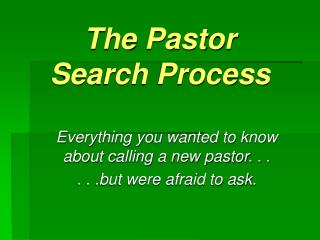 The Pastor  Search Process