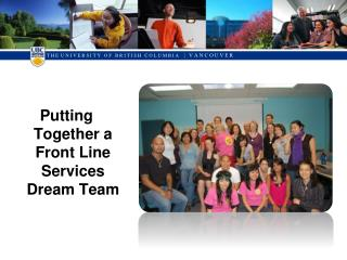 Putting Together a Front Line Services Dream Team