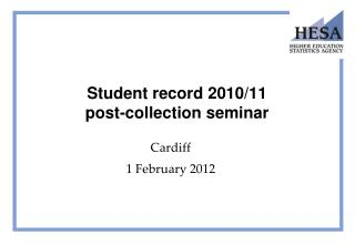 Student record 2010/11  post-collection seminar