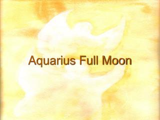 Aquarius Full Moon