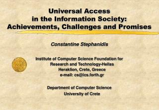 Universal Access  in the Information Society:  Achievements, Challenges and Promises