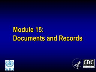 Module 15: Documents and Records