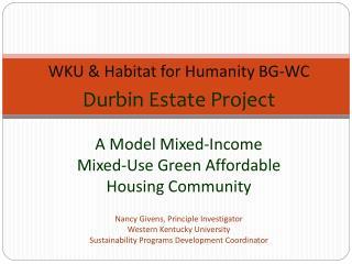 WKU & Habitat for Humanity BG-WC Durbin Estate Project