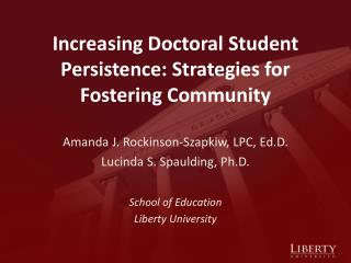 Increasing Doctoral Student Persistence: Strategies for Fostering Community