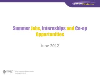 Summer Jobs, Internships and Co-op Opportunities