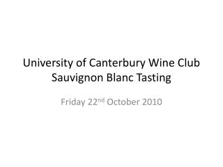 University of Canterbury Wine Club Sauvignon Blanc Tasting