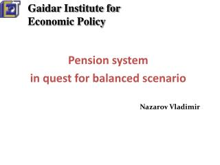 Pension system in quest for balanced scenario
