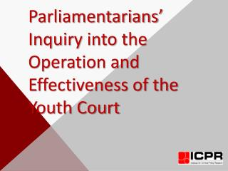 Parliamentarians' Inquiry into the Operation and Effectiveness of the Youth Court