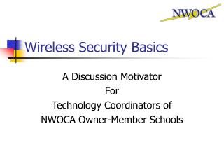 Wireless Security Basics
