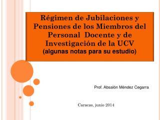 Prof. Absalón Méndez Cegarra