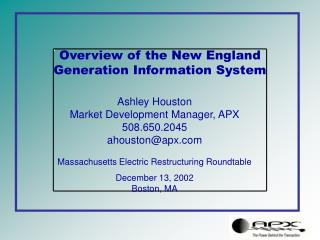 Overview of the New England Generation Information System