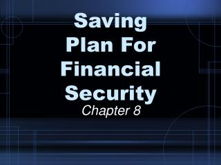 Saving Plan For Financial Security