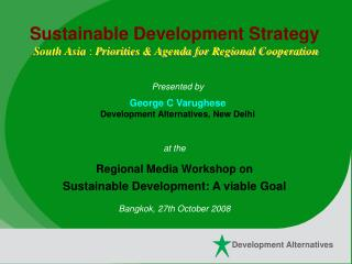 Sustainable Development Strategy South Asia  :  Priorities & Agenda for Regional Cooperation