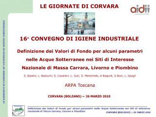 LE GIORNATE DI CORVARA 16° CONVEGNO DI IGIENE INDUSTRIALE