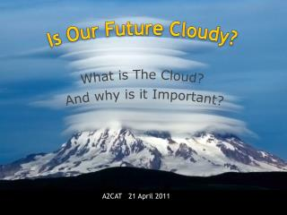 What is The Cloud? And why is it Important?