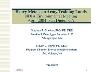 Heavy Metals on Army Training Lands NDIA Environmental Meeting April 2004 San Diego, CA
