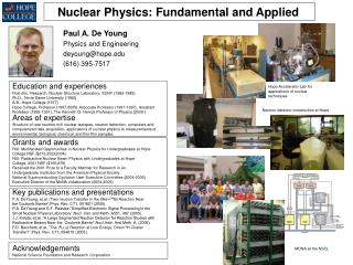 Nuclear Physics: Fundamental and Applied
