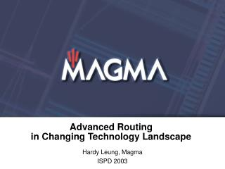 Advanced Routing in Changing Technology Landscape
