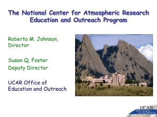 The National Center for Atmospheric Research Education and Outreach Program