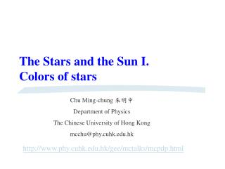 The Stars and the Sun I. Colors of stars