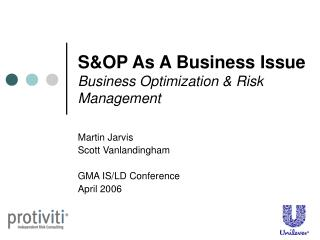 S&OP As A Business Issue  Business Optimization & Risk Management