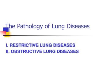 The Pathology of Lung Diseases