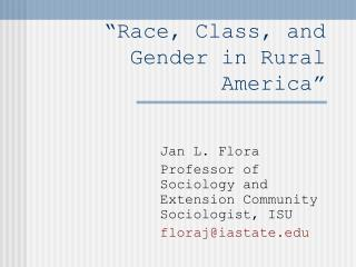 """""""Race, Class, and Gender in Rural America"""""""