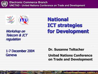 Dr. Susanne Teltscher United Nations Conference on Trade and Development