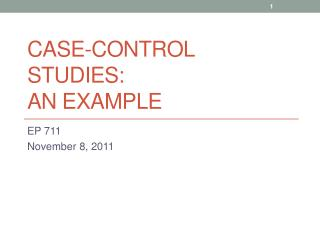 Case-Control Studies: An Example