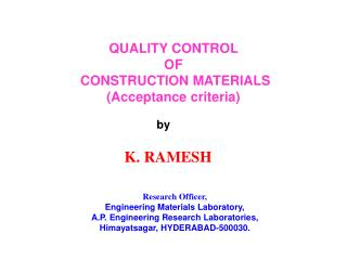 QUALITY CONTROL OF CONSTRUCTION MATERIALS (Acceptance criteria)