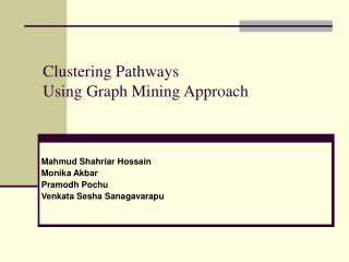 Clustering Pathways Using Graph Mining Approach