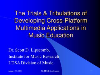 The Trials & Tribulations of Developing Cross-Platform Multimedia Applications in Music Education