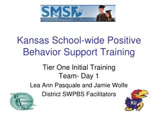 Kansas School-wide Positive Behavior Support Training