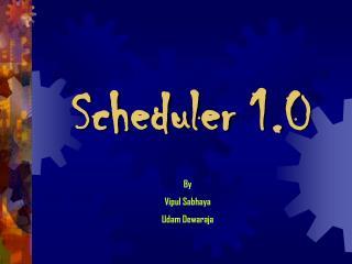 Scheduler 1.0