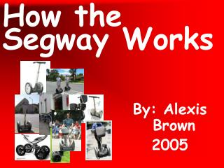How the Segway Works